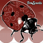 "THI 017- Tina Sparkle ""Ladybugs And Firecrackers"" 7"""