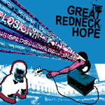 "THI 006 - The Great Redneck Hope ""'Splosion!"""