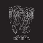 "THI 991 - Low Red Land ""Dog's Hymns"""